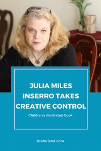 Julia Miles Inserro Takes Creative Control