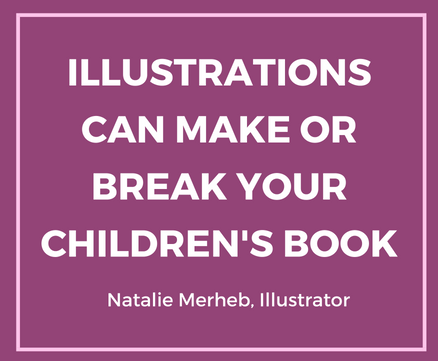 Illustrations Can Make or Break Your Children's Book