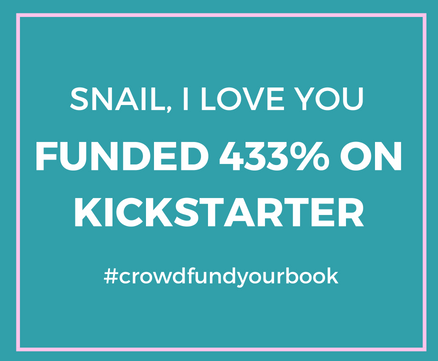 Funded 433% on Kickstarter—Snail, I Love You