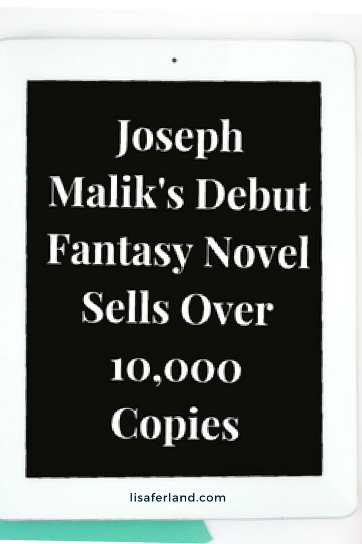 Joseph Malik Sells Over 10,000 Books | Lisaferland.com