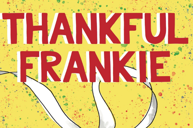 Thankful Frankie: Recovering from a Failed Kickstarter Campaign