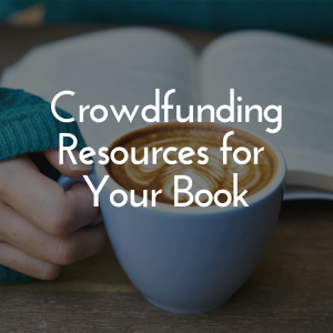 crowdfunding resources for your book