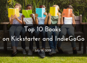 Top 10 Books on Kickstarter and IndieGoGo July 19 Lisaferland.com