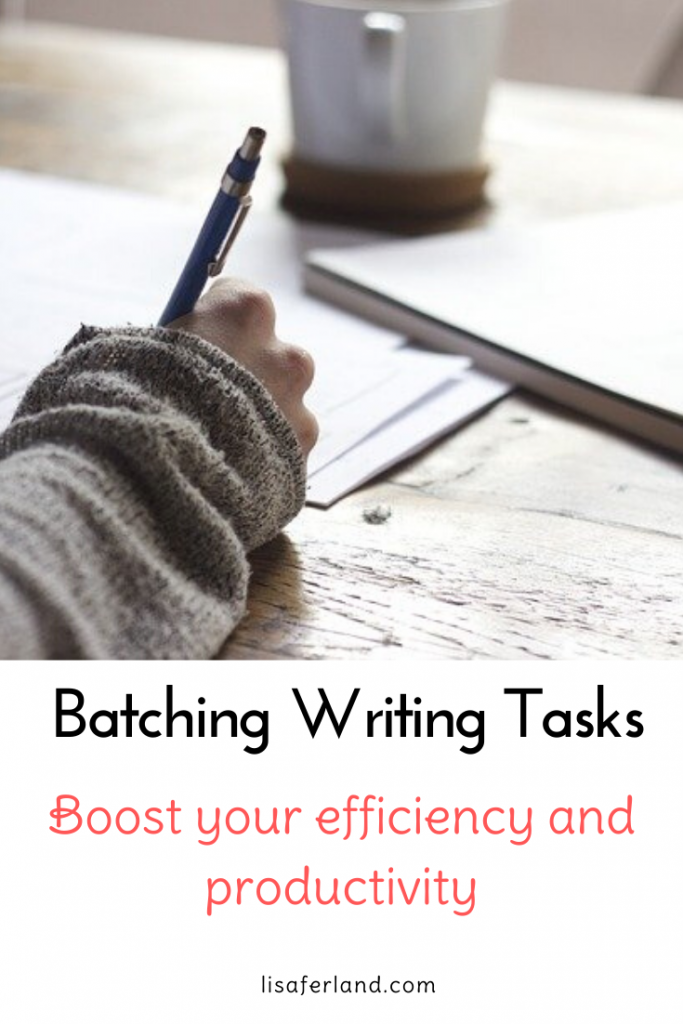 Batching Writing Tasks to Boost your Efficiency and Productivty | LisaFerland.com