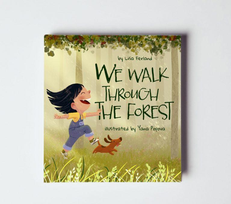 we walk through the forest lisa ferland